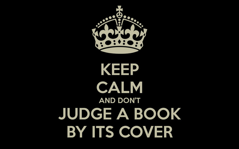 keep-calm-and-don-t-judge-a-book-by-its-cover-3