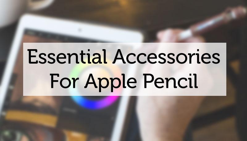 apple pencil accessories
