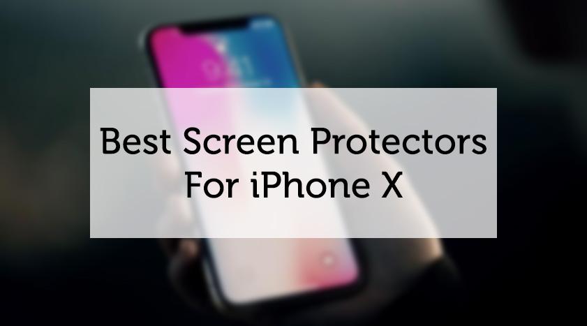 best iphone x screen protector