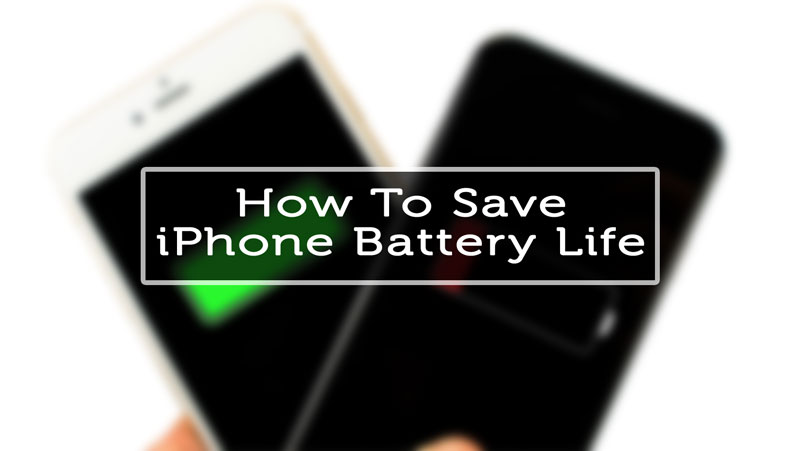 how to save battery life on iPhone 6