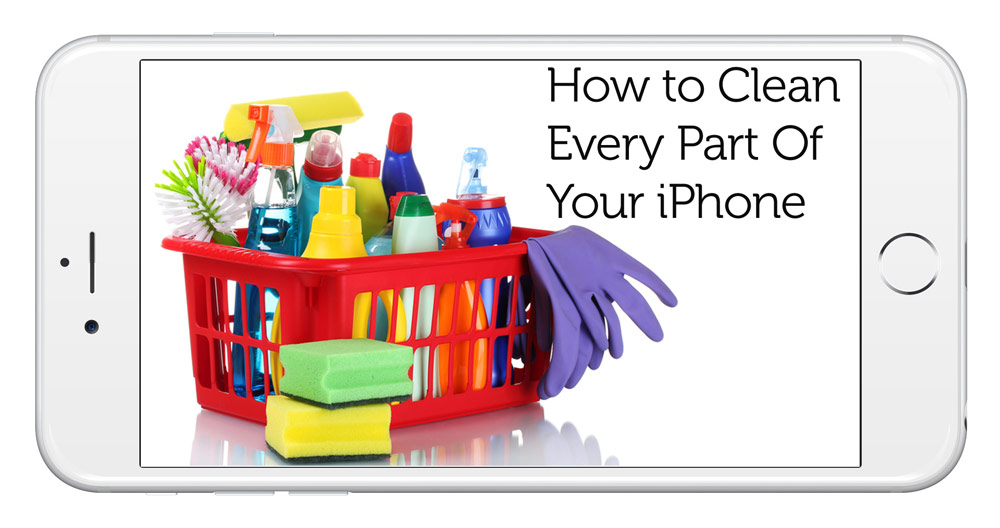 How to clean your iPhone Screen, Buttons, Speakers, Charging port, Microphone, Headphone Jack, and more!