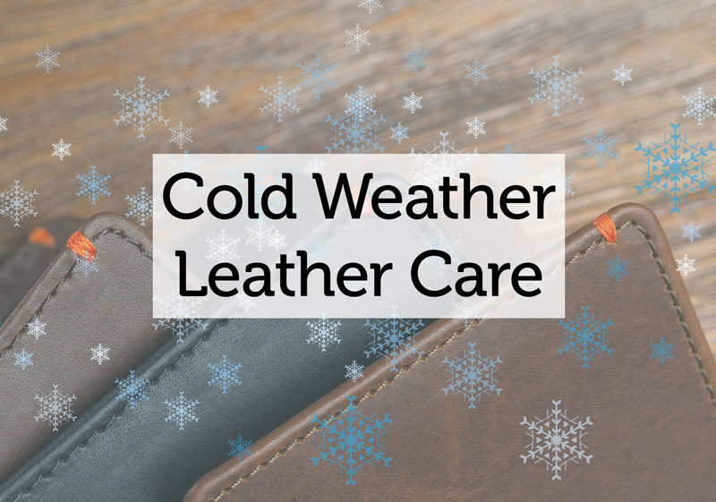 cold weather leather care