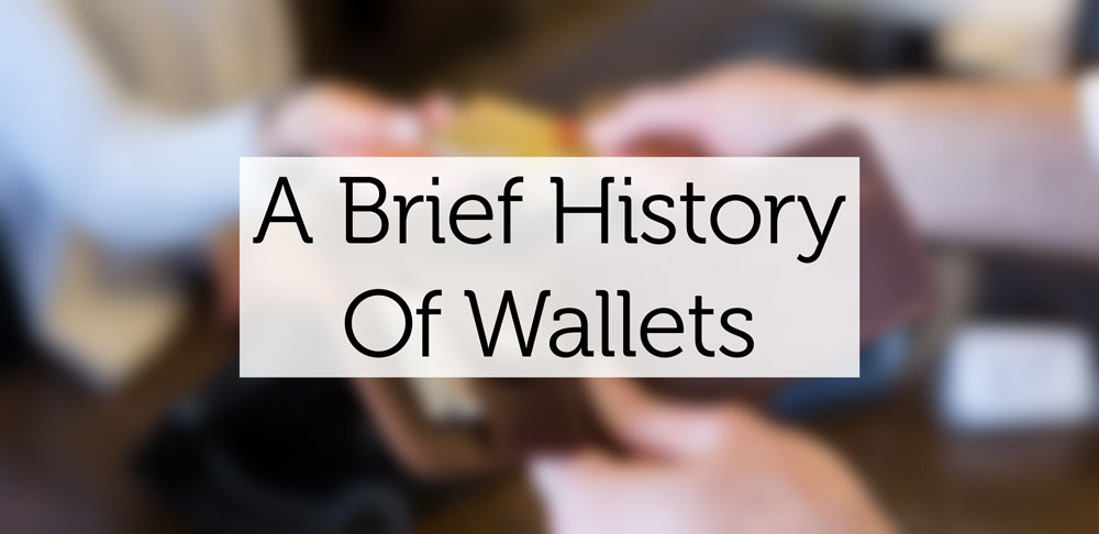 history-of-wallets