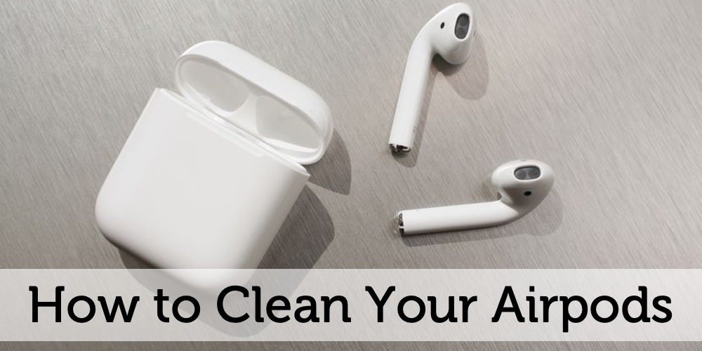how to clean airpods